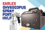 Earlex 0HV6003PUS Spray Port 6003 HVLP Sprayer