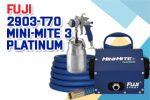 Fuji 2903-T70 Mini-Mite 3 PLATINUM – T70 HVLP Spray System