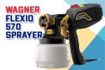 Flexio 570 Sprayer Review