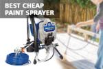 Best Cheap Paint Sprayer Under 150