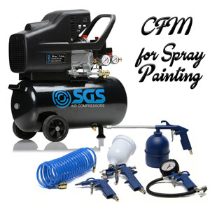 What CFM is Required for Spray Painting?
