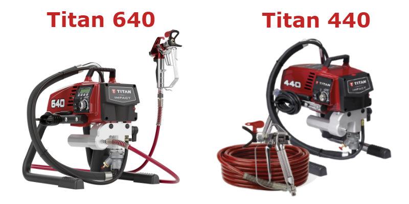 Titan 640 vs. Titan 440 Paint Sprayer