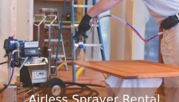 Should We Book Airless Sprayer Rental? The Answer Is One Click Away!