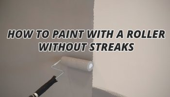 How To Paint With A Roller Without Streaks?