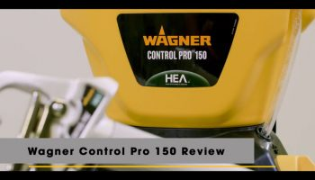 Wagner Control Pro 150 Review: Be easier to paint like a pro