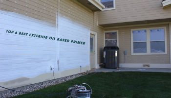 Top 6 Best Exterior Oil Based Primer: Review & Buyer's Guide